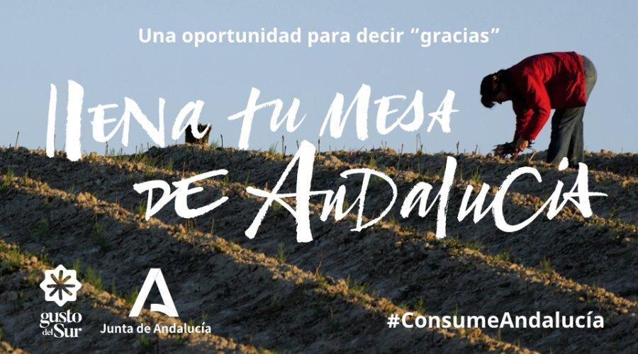 """""""Llena tu mesa de Andalucía"""", nueva campaña de la Consejería de Agricultura para la promoción de productos autóctonos"""